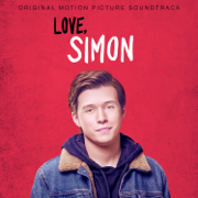 Love, Simon (Original Motion Picture Soundtrack) - Various Artists - Various Artists