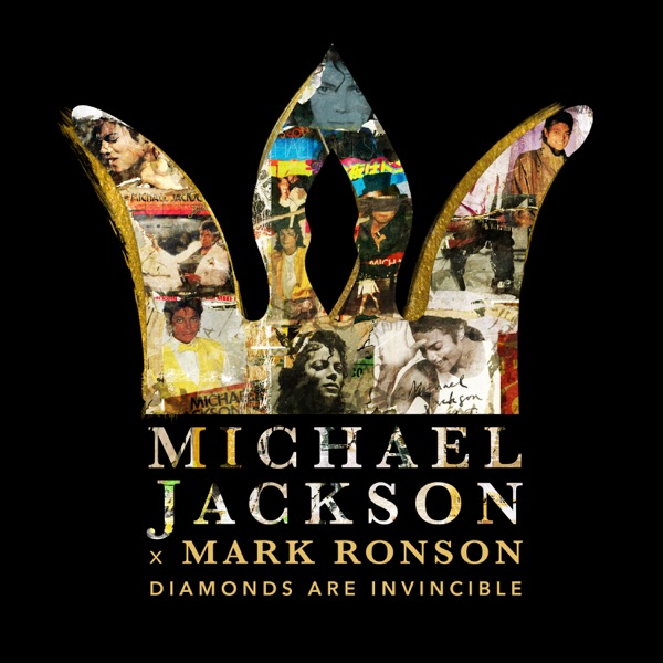Michael Jackson x Mark Ronson: Diamonds are Invincible - Single