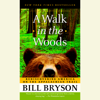 Bill Bryson - A Walk in the Woods: Rediscovering America on the Appalachian Trail (Abridged)  artwork
