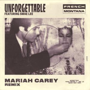 French Montana - Unforgettable (Mariah Carey Remix) [feat. Swae Lee & Mariah Carey]