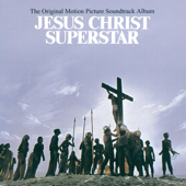 Jesus Christ Superstar (Original Motion Picture Soundtrack Album)