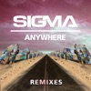 Anywhere (Remixes) - EP, Sigma