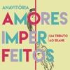 Amores Imperfeitos - Single