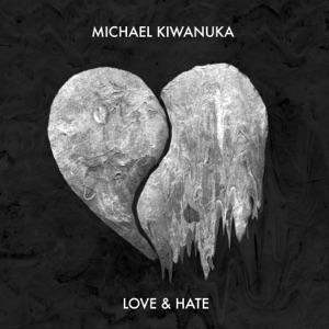 MICHAEL KIWANUKA - Love And Hate Chords and Lyrics
