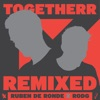 Togetherr (Remixed)