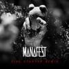 Firestarter (Remix) - Single, Manafest