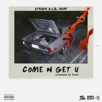 Come N Get U - Single Mp3 Download