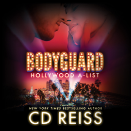 Bodyguard: Hollywood A-List, Book 2 (Unabridged) audiobook