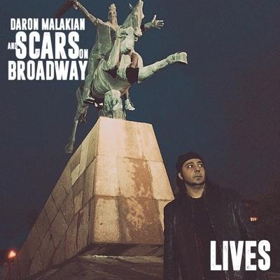 Lives - Single - Scars on Broadway