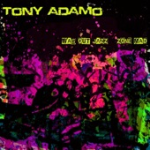 Tony Adamo - Gale Blowin' High