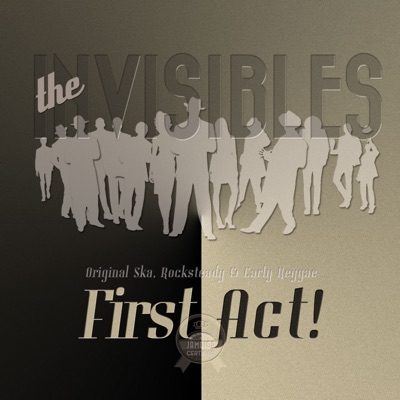 First Act! - The Invisibles