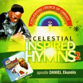 Celestial Inspired Hymns, Vol. 2-Apostle Daniel Ekunola