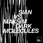 Sian & Maksim Dark - Molecules