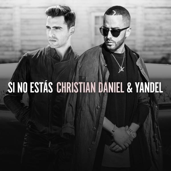 Si No Estás (feat. Yandel) - Single