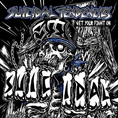 Get Your Fight on! - Suicidal Tendencies