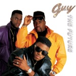 Guy - Wanna Get With U