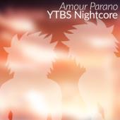 Amour Parano (Nightcore)
