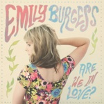 Emily Burgess - Til I Get to Call You My Own
