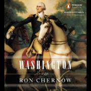 Washington: A Life (Unabridged)