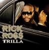 Trilla Bonus Track Version