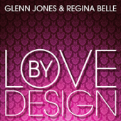 Love by Design - Glenn Jones & Regina Belle