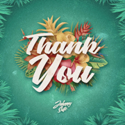 Thank You - Johnny Suite - Johnny Suite
