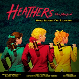 various artistsの heathers the musical world premiere cast