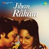 Jiban Je Rakam (Original Motion Picture Soundtrack) - EP