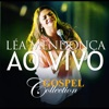 Léa Mendonça - Gospel Collection (Ao Vivo)