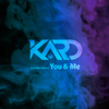 KARD 2nd Mini Album 'You & Me' - EP - KARD