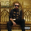 Careless World: Rise of the Last King, Tyga