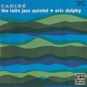 The Latin Jazz Quintet & Eric Dolphy - Spring Is Here