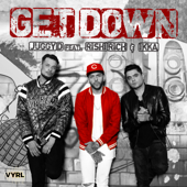 Get Down (feat. Rishi Rich & Ikka)