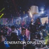 Generation Opus Love feat Eric Prydz Albert Neve Robbie Wulfsohn Single