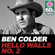 Hello Walls No. 2 (Remastered) - Ben Colder