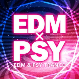 EDM×PSY - EDM & Psychedelic Trance by Varius Artists