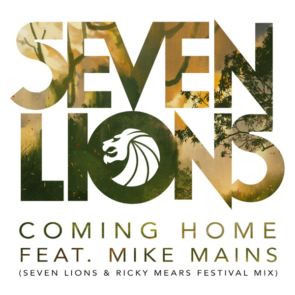 Coming Home (feat. Mike Mains) [Seven Lions & Ricky Mears Festival Radio Mix] - Single