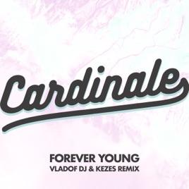 Forever Young (Vladof Dj & Kez...