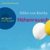 Ildikó von Kürthy - Höhenrausch (Gekürzte Fassung) Grafik
