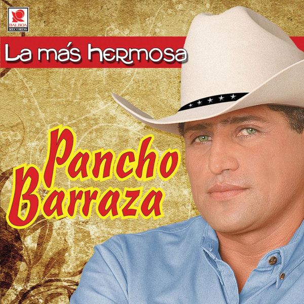 La Mas Hermosa de Pancho Barraza en Apple Music