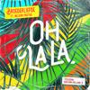 Broederliefde - Oh La La (feat. Nelson Freitas) [Titelsong Van De Film 'Bon Bini Holland 2'] kunstwerk
