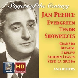 ‎Singers of the Century: Jan Peerce – Evergreen Tenor Showpieces (2017  Remaster) by Jan Peerce
