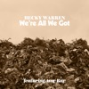 We're All We Got (feat. Amy Ray) - Single, Becky Warren