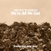 We're All We Got (feat. Amy Ray) - Single, Becky Warren