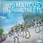 Todd Marcus - It Still Gets Still (Intro)