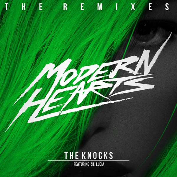 Modern Hearts (The Remixes) [feat. St. Lucia] - EP