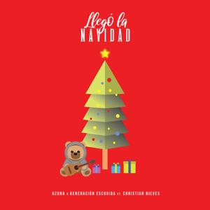 Llegó la Navidad (feat. Christian Nieves) - Ozuna & Generacion Escogida