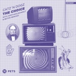 Catz 'N Dogz - The Choice (Bawrut Remix)