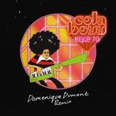 Cola Boyy - Beige 70 (Domenique Dumont Bilingual Remix)