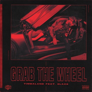 Timbaland & 6LACK - Grab the Wheel